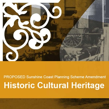 Proposed Planning Scheme Amendment – Historic Cultural Heritage